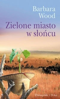 Okładka książki Zielone miasto w słońcu