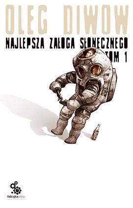 Okładka książki Najlepsza załoga Słonecznego, t.1