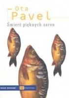 Śmierć pięknych saren ; Jak spotkałem się z rybami