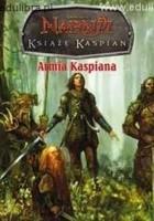 Książę Kaspian. Armia Kaspiana