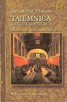Okładka książki Tajemnica księdza Sauniere'a