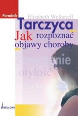 Okładka książki Tarczyca Jak rozpoznać objawy choroby