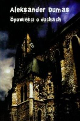 Okładka książki Opowieści o duchach. Jeden dzień w Fontenay aux Roses
