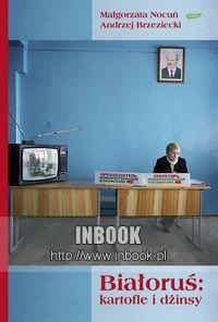 Okładka książki Białoruś: kartofle i dżinsy