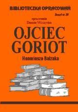 Okładka książki Ojciec Goriot - opracowanie zeszyt 39