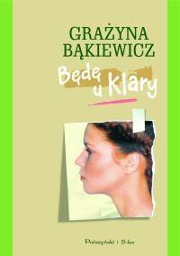 Okładka książki Będę u Klary