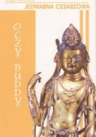 Jedwabna cesarzowa II: Oczy Buddy