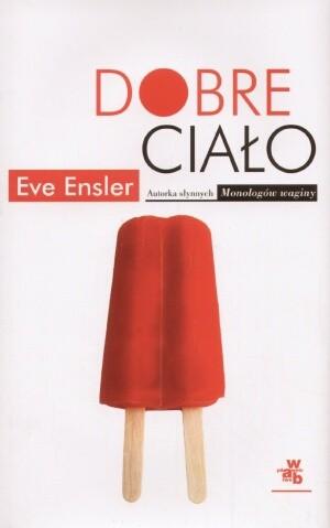 Dobre ciało Ensler Eve