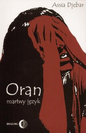 Okładka książki Oran, martwy język