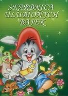 Okładka książki Skarbnica ulubionych bajek