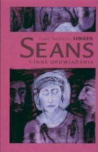 Okładka książki Seans i inne opowiadania