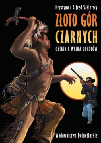 Okładka książki Ostatnia walka Dakotów