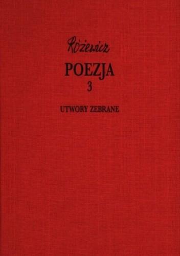 Okładka książki Poezja, cz. 3 - Utwory zebrane, tom IX