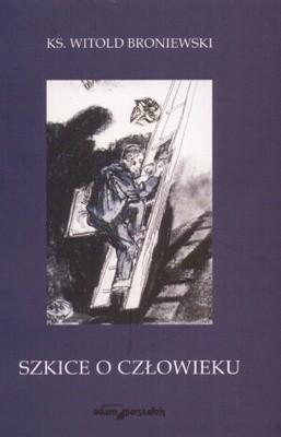 Okładka książki Szkice o człowieku