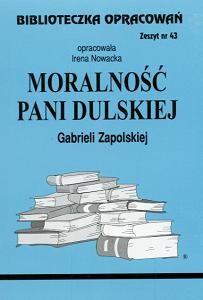 Okładka książki Moralność Pani Dulskiej - opracowanie zeszyt 43