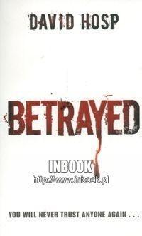 Okładka książki Betrayed - Hosp David