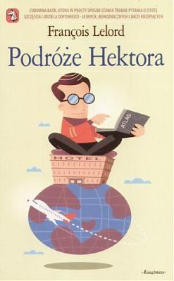 Okładka książki Podróże Hektora czyli poszukiwanie szczęścia