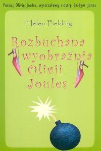 Okładka książki Rozbuchana wyobraźnia Olivii Joules