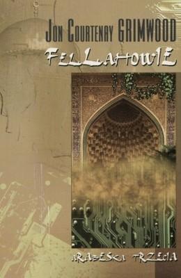 Okładka książki Fellahowie. Trzecia Arabeska
