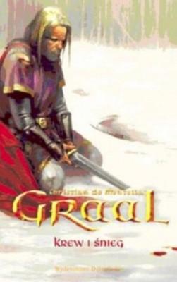 Okładka książki Graal Krew i śnieg