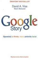 Okładka książki Google Story /Opowieść o firmie, która zmieniła świat