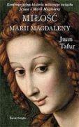Okładka książki Miłość Marii Magdaleny