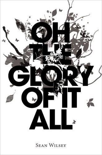Okładka książki Oh the glory of it all