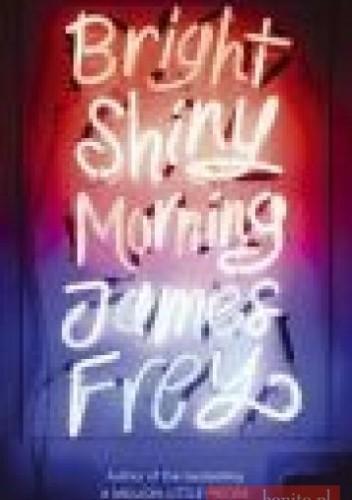 Okładka książki Bright Shiny Morning