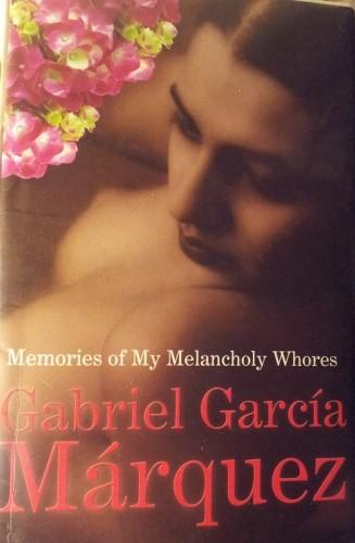 Okładka książki Memories of My Melancholy Whores