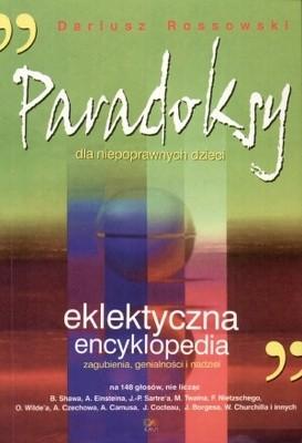 Okładka książki Paradoksy dla niepoprawnych dzieci. Elektryczna encyklopedia