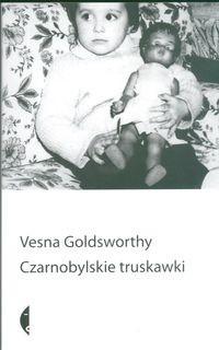 Okładka książki Czarnobylskie truskawki