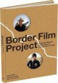 Okładka książki Border Film Project