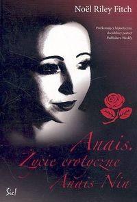 Okładka książki Anais. Życie erotyczne Anais Nin