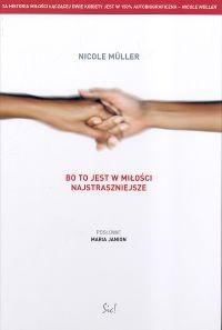 Bo to jest w miłości najstraszniejsze Mueller Nicole