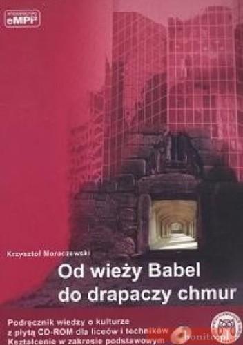 Okładka książki Wiedza o kulturze-od wieży babel do drapaczy chmur- CD
