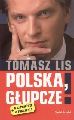 Okładka książki Polska, głupcze!