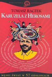 Okładka książki Karuzela z herosami. Męski świat w 57 odsłonach