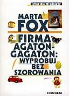 Okładka książki Firma Agaton-Gagaton: wypróbuj bez szorowania