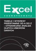 Tabele i wykresy przestawne od A do Z - dynamiczna analiza dużych zbiorów danych