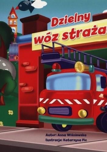 Okładka książki Dzielny wóz strażacki