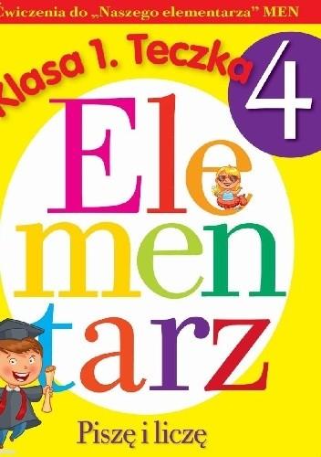 Okładka książki Piszę i liczę. Elementarz. Klasa 1 teczka 4