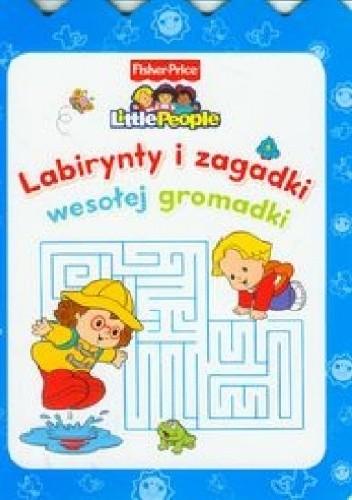 Okładka książki Labirynty i zagadki wesołej gromadki