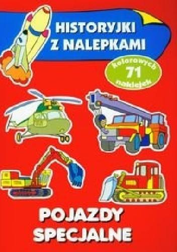 Okładka książki Pojazdy specjalne. Historyjki z nalepkami