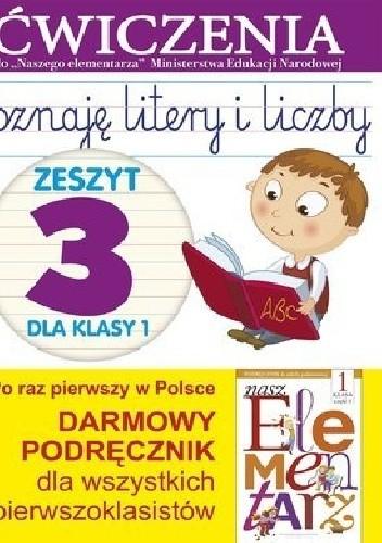 Okładka książki Poznaję litery i liczby. Zeszyt 3 dla klasy 1. Ćwiczenia