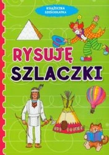 Okładka książki Rysuję szlaczki. Książeczka sześciolatka
