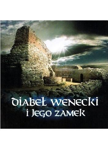 Okładka książki Diabeł wenecki i jego zamek