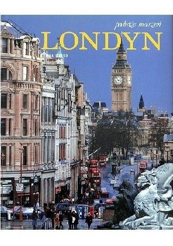 Okładka książki Podróże marzeń. Londyn