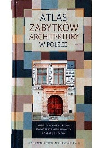 Okładka książki Atlas zabytków architektury w Polsce