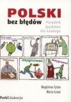 Polski bez błędów. Poradnik językowy dla każdego