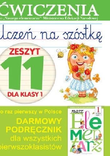 Okładka książki Uczeń na szóstkę. Zeszyt 11 dla klasy 1. Ćwiczenia